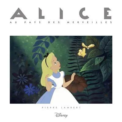 Disney : Alice NEUF Livre