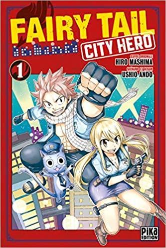 Fairy Tail : City Hero NEUF Manga