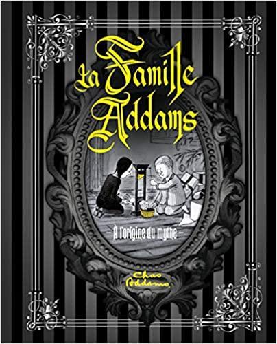 La famille Addams NEUF Livre